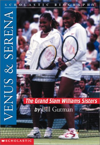 9780439271523: Venus & Serena: The Grand Slam Williams Sisters (Scholastic Biography)