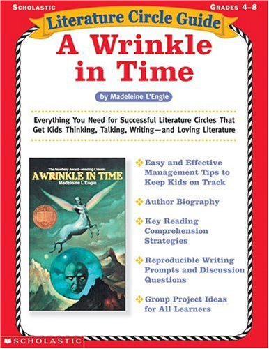 9780439271691: Literature Circle Guide: A Wrinkle in Time: Everything You Need For Successful Literature Circles That Get Kids Thinking, Talking, Writing—and Loving Literature (Literature Circle Guides)