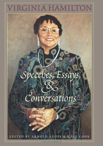 Virginia Hamilton: Speeches, Essays & Conversations: Adoff, Arnold and Kacy Cook