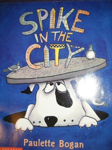 9780439272094: Spike in the city