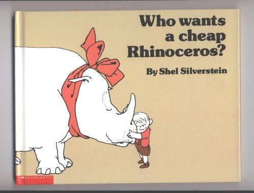 9780439272612: Who Wants a Cheap Rhinoceros