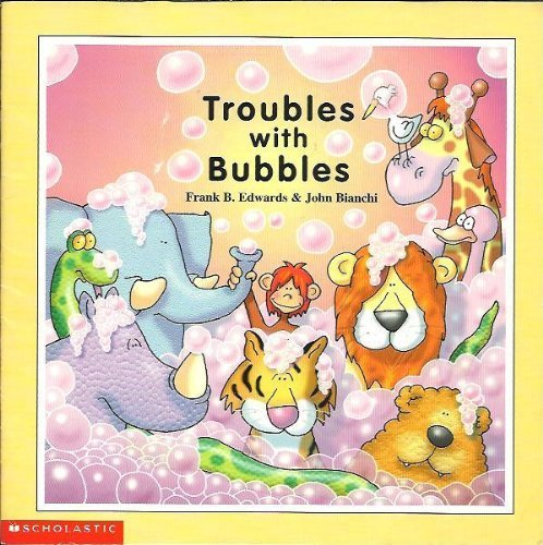 Troubles with Bubbles: Frank B. Edwards