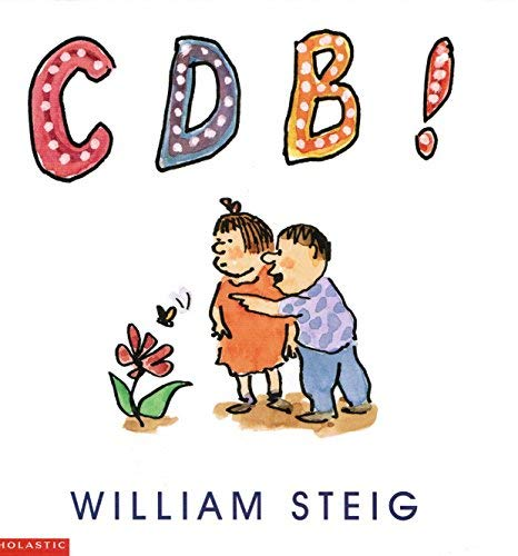 C D B! (9780439275958) by William Steig