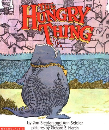 9780439275989: The Hungry Thing
