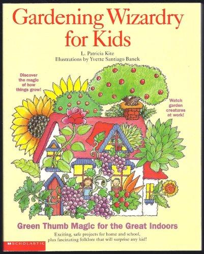 9780439276122: Gardening wizardry for kids