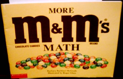 9780439276160: More M&M's brand chocolate candies math