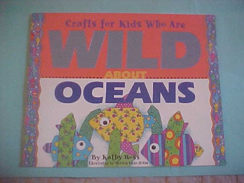 9780439276382: Crafts for kids who are wild about oceans
