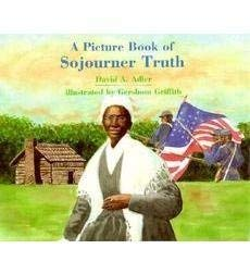 9780439276559: A Picture Book of Sojourner Truth