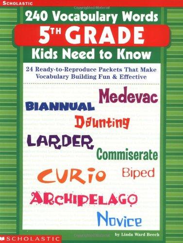 240 Vocabulary Words 5th Grade Kids Need: Linda Ward Beech,