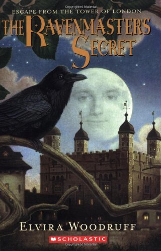 9780439281348: The Ravenmaster's Secret: Escape From The Tower Of London