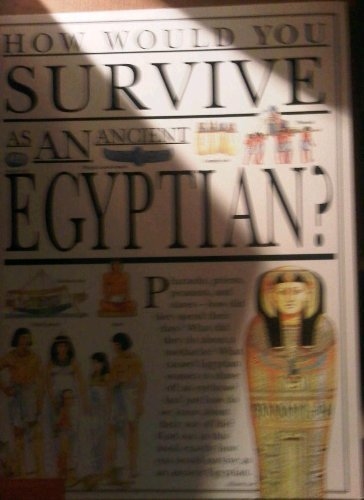 9780439283168: How would you survive as an ancient Egyptian?