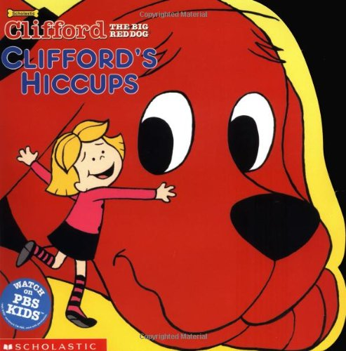 9780439283373: Clifford's Hiccups