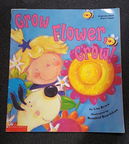 9780439283694: Grow Flower, Grow!