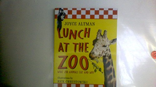 9780439284684: Lunch at the Zoo: What Zoo Animals Eat and Why