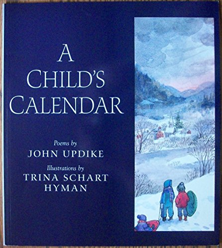 A Child's Calendar: John. UPDIKE