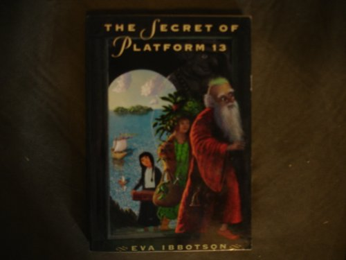 9780439285124: The secret of platform 13