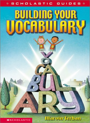9780439285612: Scholastic Guide: Building Your Vocabulary