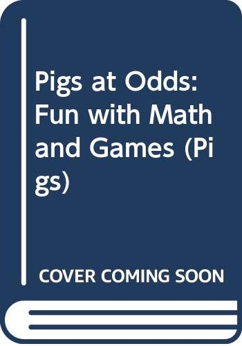 9780439285957: Pigs at Odds: Fun with Math and Games (Pigs)