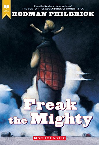 9780439286060: Freak the Mighty
