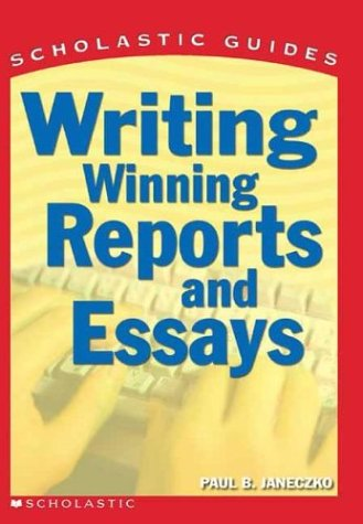 9780439287173: Writing Winning Reports and Essays (Scholastic Guides)