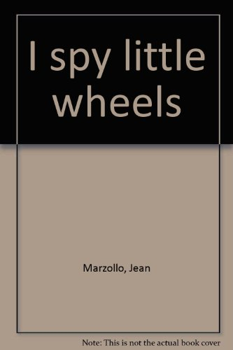 9780439288330: I spy little wheels
