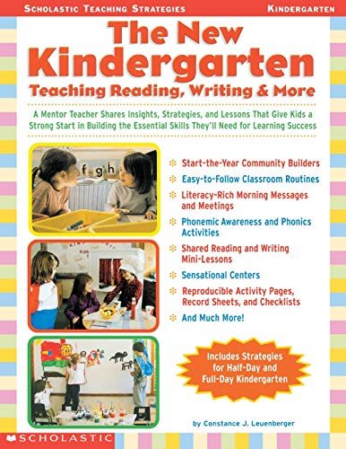 9780439288361: The New Kindergarten: Teaching Reading, Writing & More: A Mentor Teacher Shares Insights, Strategies, and Lessons That Give Kids a Strong Start in ... Success (Scholastic Teaching Strategies)