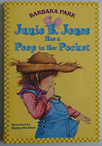 9780439288798: Title: Junie B Jones Has a Peep in Her Pocket