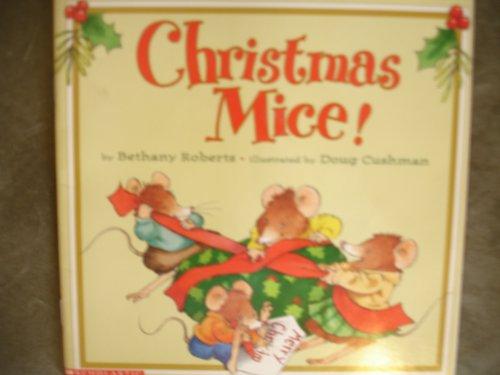 Christmas Mice!: Bethany Roberts