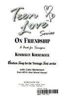 Teen Love Series On Friendship - A: Kirberger, Kimberly with