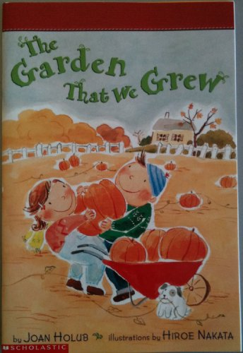 9780439291255: The garden that we grew