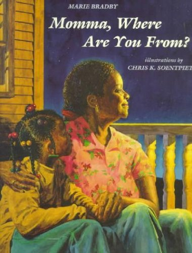 Momma, Where are You from: Marie Bradby