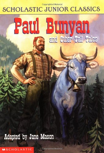 9780439291545: Paul Bunyan and Other Tall Tales (Scholastic Junior Classics)
