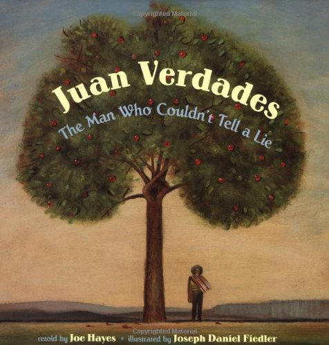 9780439293112: Juan Verdades: The Man Who Couldn't Tell a Lie