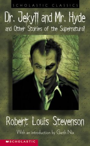 9780439295758: Dr. Jekyll And Mr. Hyde: And Other Stories of the Supernatural