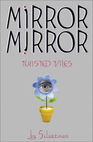 9780439295932: Mirror, Mirror: Twisted Tales
