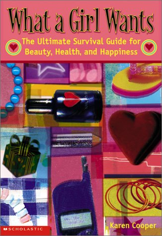 What a Girl Wants: The Ultimate Survival: Cooper, Karen