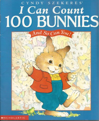 9780439296922: I Can Count 100 Bunnies and So Can You!