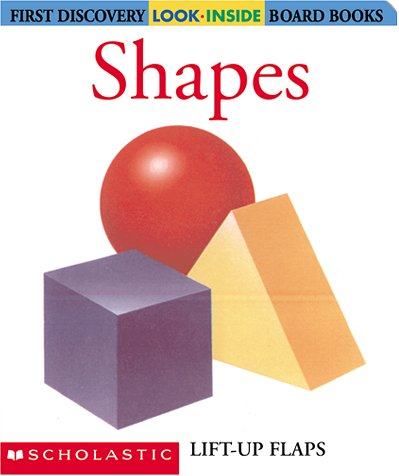 9780439297295: Shapes (First Discovery Look-Inside Board Books)