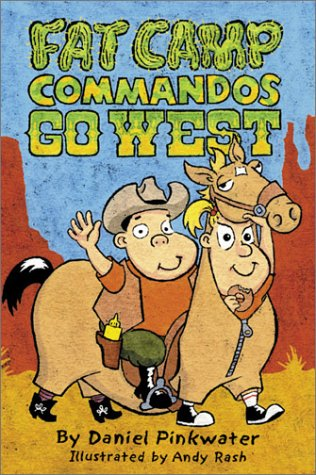 9780439297721: Fat Camp Commandos: Go West