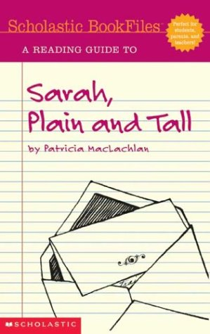 9780439297981: Scholastic Bookfiles;Sarah, Plain and Tall