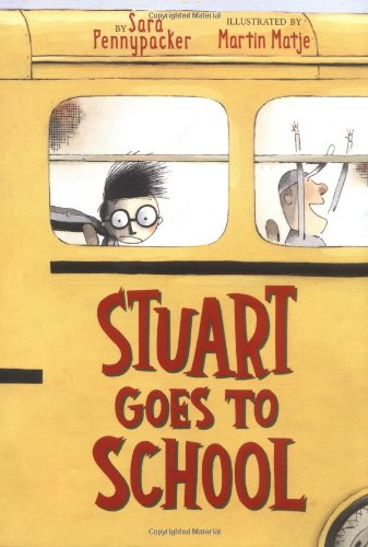 9780439301824: Stuart Goes To School