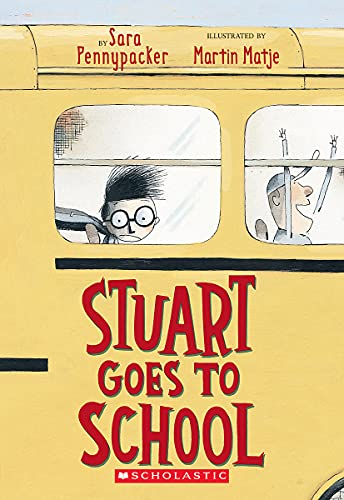 9780439301831: Stuart Goes To School