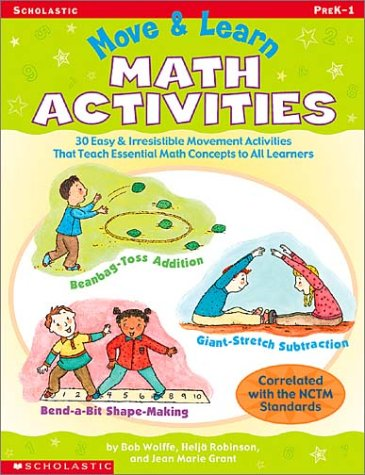 Move & Learn Math Activities: 30 Easy: Robinson Et Al,