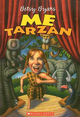 9780439304689: Me Tarzan