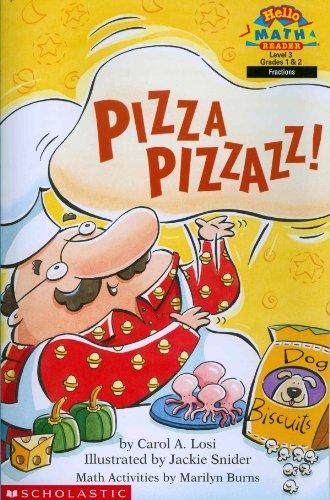 Pizza Pizzazz! (Hello Reader! Math, Level 3, Grades 1 & 2): Carol A. Losi