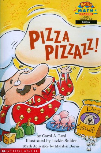 Pizza Pizzazz! (Hello Reader! Math, Level 3, Grades 1 & 2): Carol A. Losi