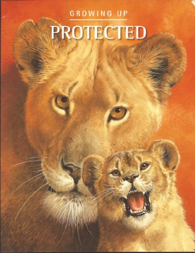 Growing Up Protected (9780439305310) by Scholastic