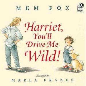 9780439305549: Title: Harriet youll drive me wild