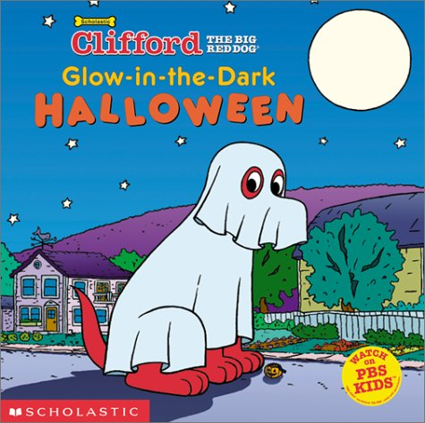 9780439305662: Glow-in-the-Dark Halloween (Clifford the Big Red Dog)