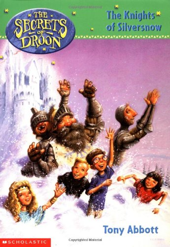 9780439306096: The Secrets of Droon #16: The Knights of Silversnow